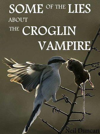 Some of the lies about the Croglin Vampire by Neil Duncan